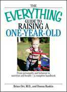 The Everything Guide To Raising A One-Year-Old