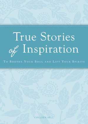 True Stories of Inspiration