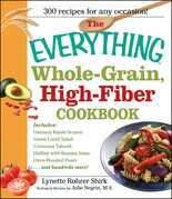 The Everything Whole Grain, High Fiber Cookbook