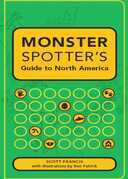 Monster Spotter's Guide to North America
