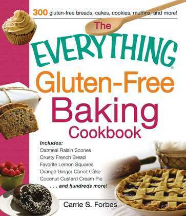 The Everything Gluten-Free Baking Cookbook