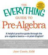 The Everything Guide to Pre-Algebra