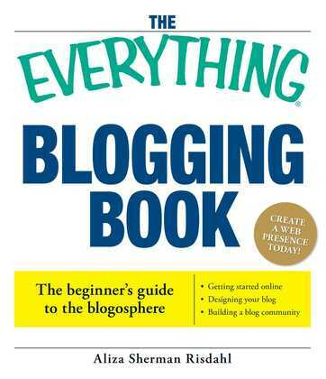 The Everything Blogging Book