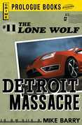 Lone Wolf #11: Detroit Massacre