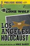 Lone Wolf #8: Los Angeles Holocaust