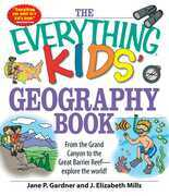 The Everything Kids' Geography Book