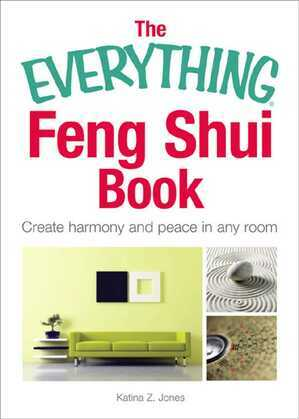 The Everything Feng Shui Book