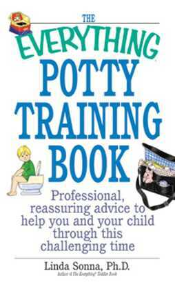 The Everything Potty Training Book