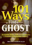 101 Ways to Find a Ghost