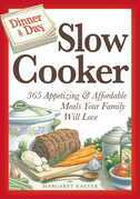 Dinner a Day Slow Cooker