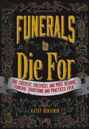 Funerals to Die For