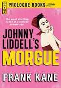 Johnny Liddell's Morgue