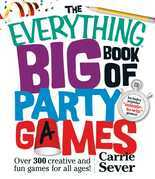 The Everything Big Book of Party Games
