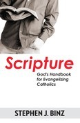 Scripture-God's Handbook for Evangelizing Catholics
