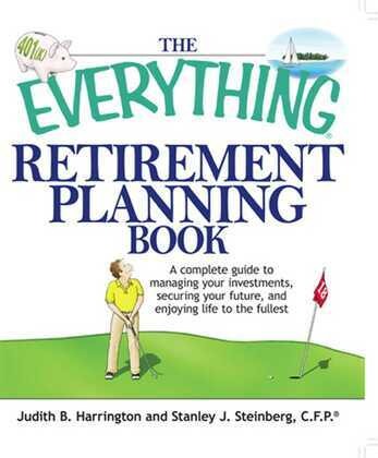 The Everything Retirement Planning Book