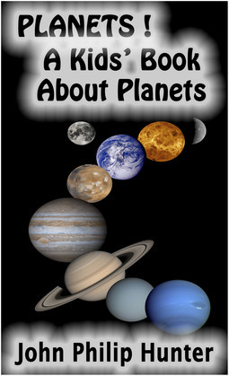 Planets! A Kids' Book About Planets