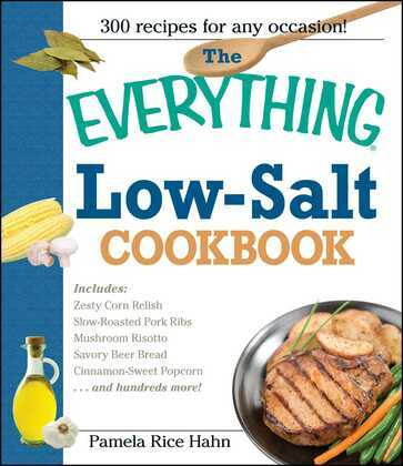 The Everything Low Salt Cookbook Book