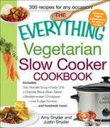 The Everything Vegetarian Slow Cooker Cookbook