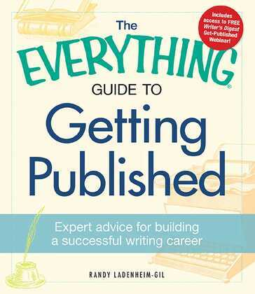 The Everything Guide to Getting Published