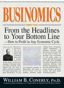 Businomics From The Headlines To Your Bottom Line