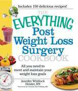 The Everything Post Weight Loss Surgery Cookbook