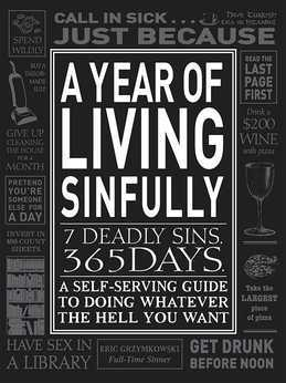 A Year of Living Sinfully