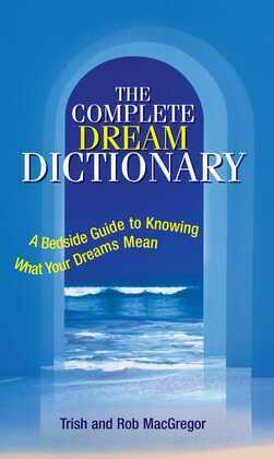 The Complete Dream Dictionary