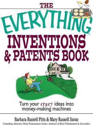 The Everything Inventions And Patents Book