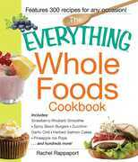 The Everything Whole Foods Cookbook