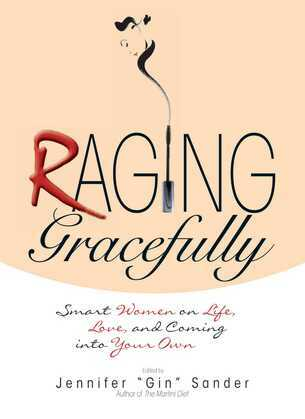 Raging Gracefully