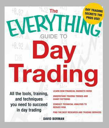 The Everything Guide to Day Trading