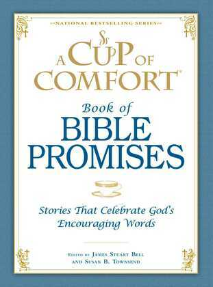 A Cup of Comfort Book of Bible Promises