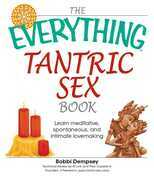 The Everything Tantric Sex Book