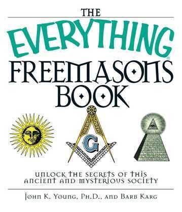 The Everything Freemasons Book