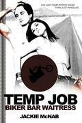 Temp Job: Biker Bar Waitress