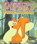 Chipper's Neighborhood