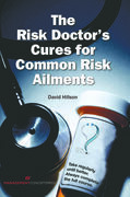 The Risk Doctor's Cures for Common Risk Ailments