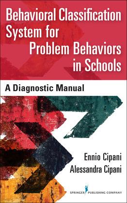 Behavioral Classification System for Problem Behaviors in Schools