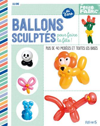 Ballons sculptés pour faire la fête !