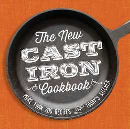 The New Cast-Iron Cookbook