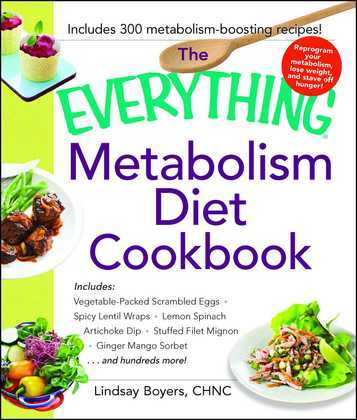 The Everything Metabolism Diet Cookbook