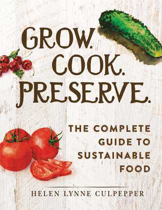 Grow. Cook. Preserve.
