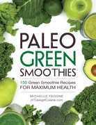 Paleo Green Smoothies
