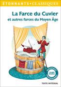 La Farce du Cuvier. Et autres farces du Moyen Âge