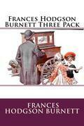 Frances Hodgson Burnett Three Pack