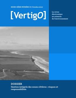 Hors-série 8 | 2010 - Gestion intégrée des zones côtières : risques et responsabilités - VertigO