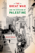 The Great War and the Remaking of Palestine
