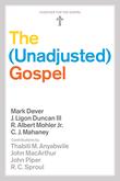 The Unadjusted Gospel