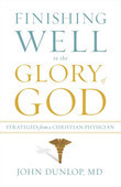 Finishing Well to the Glory of God