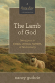 The Lamb of God (A 10-week Bible Study)